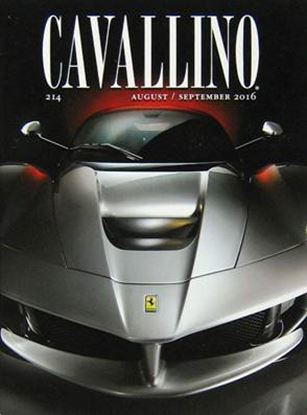 Immagine di CAVALLINO THE JOURNAL OF FERRARI HISTORY N° 214 AUGUST/SEPTEMBER 2016
