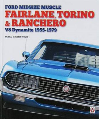 Picture of FORD MIDSIZE MUSCLE FAIRLANE TORINO & RANCHERO V8 DYNAMITE 1955-1979