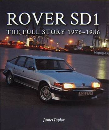 Picture of ROVER SD1 THE FULL STORY 1976-1986