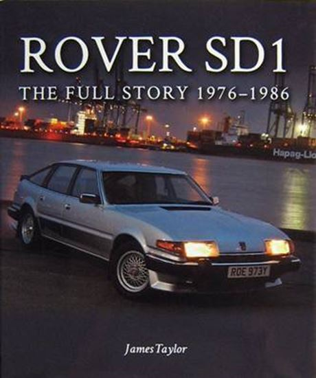 Immagine di ROVER SD1 THE FULL STORY 1976-1986