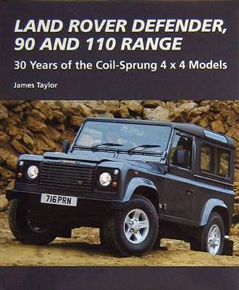Picture of LAND ROVER DEFENDER 90 AND 110 RANGE: 30 YEARS OF THE COIL SPRUNG 4x4 MODELS