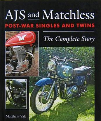 Immagine di AJS AND MATCHLESS POSTWAR SINGLES AND TWINS THE COMPLETE STORY