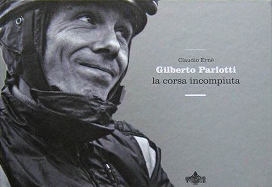Picture of GILBERTO PARLOTTI LA CORSA INCOMPIUTA