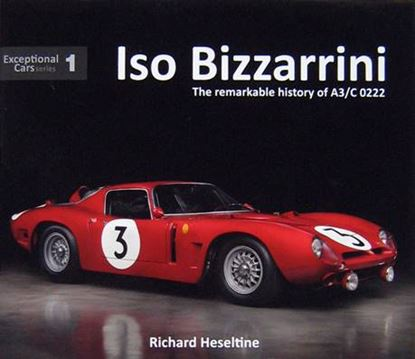 Immagine di ISO BIZZARRINI THE REMARKABLE HISTORY OF A3/C 0222