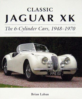 Immagine di CLASSIC JAGUAR XK THE 6-CYLINDER CARS 1948-1970