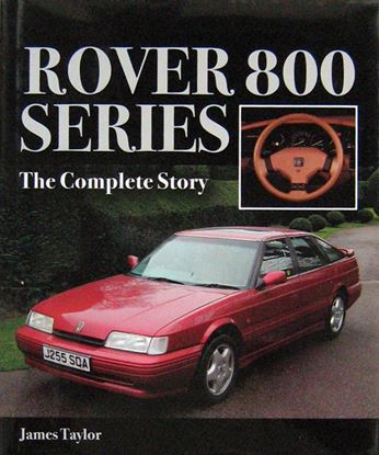 Immagine di ROVER 800 SERIES THE COMPLETE STORY