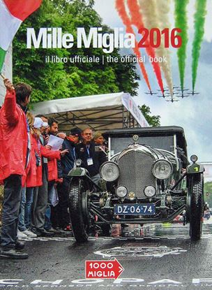 Picture of MILLE MIGLIA 2016 IL LIBRO UFFICIALE/THE OFFICIAL BOOK
