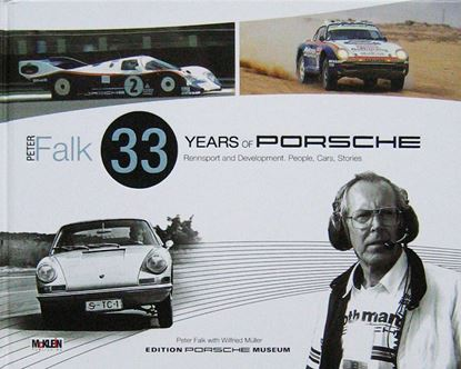 Immagine di PETER FALK 33 YEARS OF PORSCHE RENNSPORT AND DEVELOPMENT