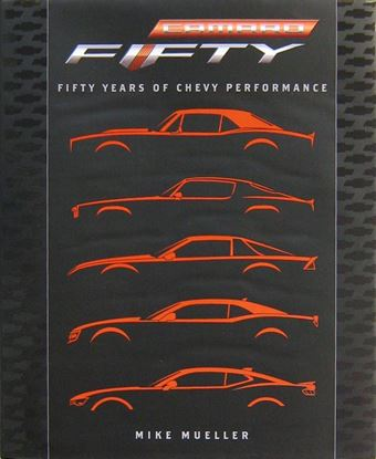 Immagine di CAMARO FIFTY YEARS OF CHEVY PERFORMANCE