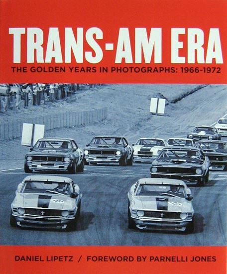 Picture of TRANS-AM ERA THE GOLDEN YEARS IN PHOTOGRAPHS 1966-1972