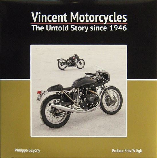 Immagine di VINCENT MOTORCYCLES THE UNTOLD STORY SINCE 1946