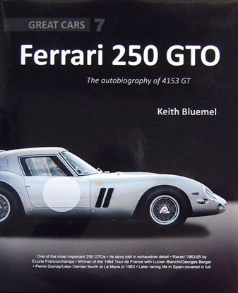 Immagine di FERRARI 250 GTO THE AUTOBIOGRAPHY OF 4153 GT - GREAT CAR 7
