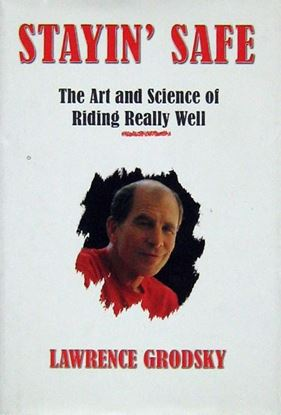 Immagine di STAYIN' SAFE THE ART AND SCIENCE OF  RIDING REALLY WELL