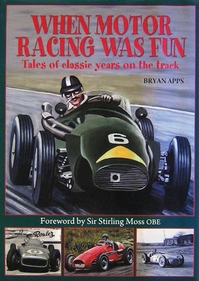 Immagine di WHEN MOTOR RACING WAS FUN. TALES OF CLASSIC YEARS ON THE TRACK