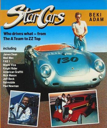 Picture of STAR CARS Who Drives What, From the A Team to ZZ Top