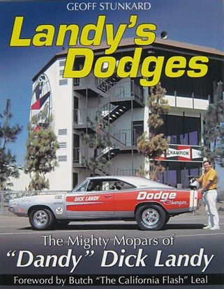 Picture of LANDY'S DODGES THE MIGHTY MOPARS OF DANDY DICK LANDY