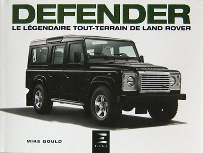 Picture of DEFENDER LE LEGENDAIRE TOUR-TERRAIN DE LAND ROVER