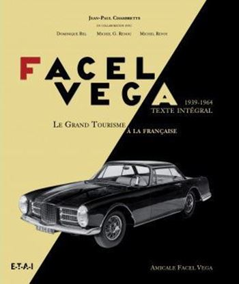 Picture of FACEL VEGA: LA GRANDE TOURISME A LA FRANCAIS 1939-1964