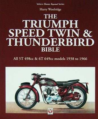 Immagine di THE TRIUMPH SPEED TWIN & THUNDERBIRD BIBLE Edizione 2016/2016 Edition