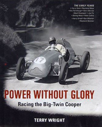 Picture of POWER WITHOUT GLORY RACING THE BIG-TWIN COOPER