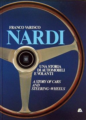 Immagine di NARDI UNA STORIA DI AUTOMOBILI E VOLANTI /A STORY OF CARS AND STEERING-WHEELS