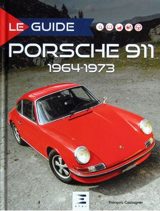 Picture of LE GUIDE DE LA PORSCHE 911 1964-1973