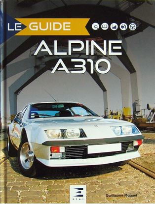 Picture of LE GUIDE DE L'ALPINE A310