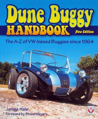 Immagine di DUNE BUGGY HANDBOOK THE A-Z OF VW-BASED BUGGIES SINCE 1964. Nuova edizione 2017