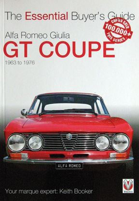 Immagine di ALFA ROMEO GIULIA GT COUPE' 1963 to 1976 THE ESSENTIAL BUYER'S GUIDE