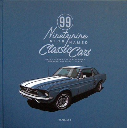 Immagine di 99 NICKNAMED CLASSIC CARS