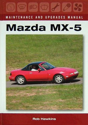 Picture of MAZDA MX-5: MAINTENANCE AND UPGRADES MANUAL