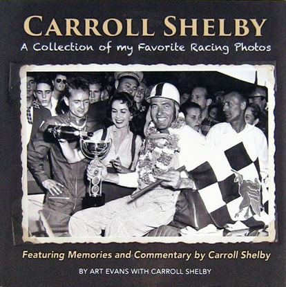 Picture of CARROLL SHELBY A COLLECTION OF MY FAVORITE RACING PHOTOS