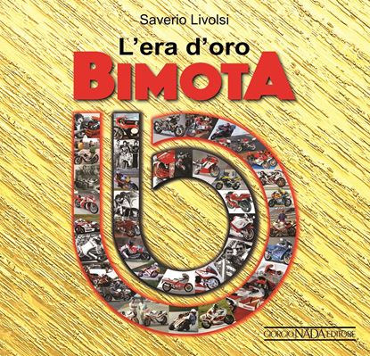 Immagine di L' ERA D' ORO BIMOTA - COPIA FIRMATA DALL' AUTORE! / SIGNED COPY BY THE AUTHOR!