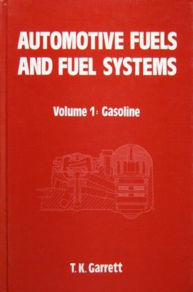 Immagine di AUTOMOTIVE FUELS AND FUEL SYSTEMS VOL 1 GASOLINE
