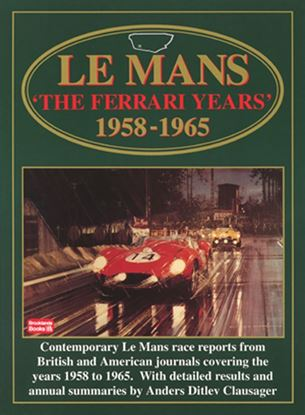 Immagine di LE MANS THE FERRARI YEARS 1958 - 1965