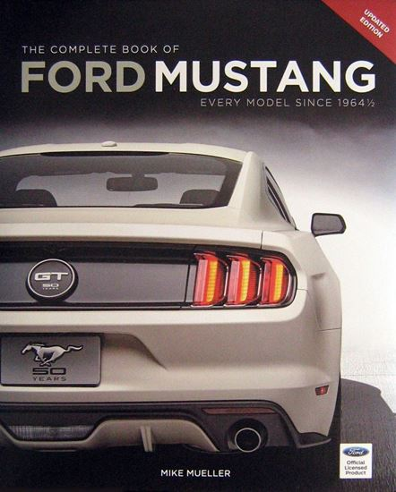 Picture of THE COMPLETE BOOK OF FORD MUSTANG: EVERY MODEL SINCE 1964 ½. Updated 2015 edition