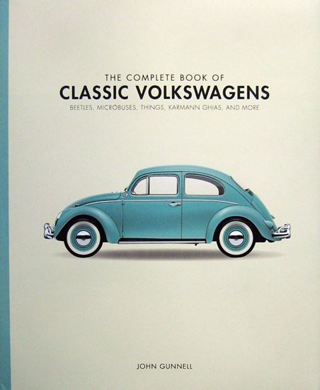 Immagine di THE COMPLETE BOOK OF CLASSIC VOLKSWAGENS