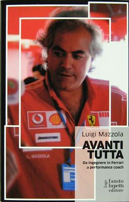 Picture of AVANTI TUTTA: DA INGEGNERE IN FERRARI A PERFORMANCE COACH