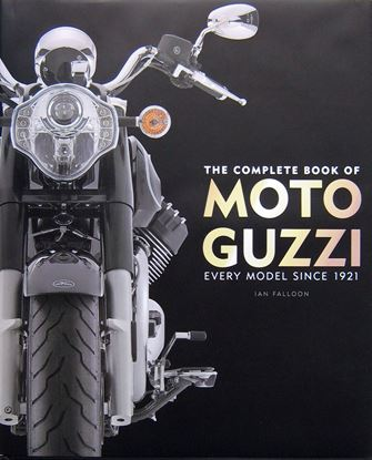 Picture of THE COMPLETE BOOK OF MOTO GUZZI EVERY MODEL SINCE 1921