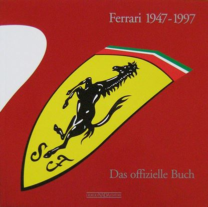 Picture of FERRARI 1947/1997 DAS OFFIZIELLE BUCH - Edizione tedesca trade/German trade edition