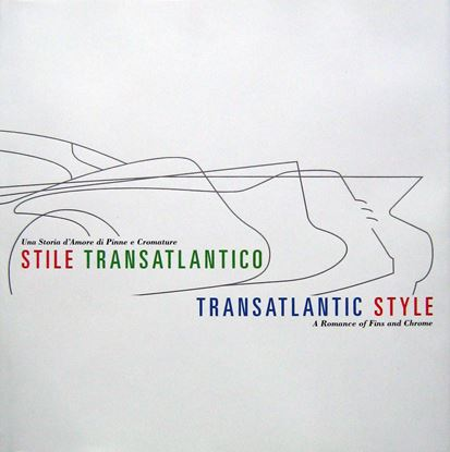 Picture of STILE TRANSATLANTICO/TRANSATLANTIC STYLEA ROMANCE OF FINS AND CHROME