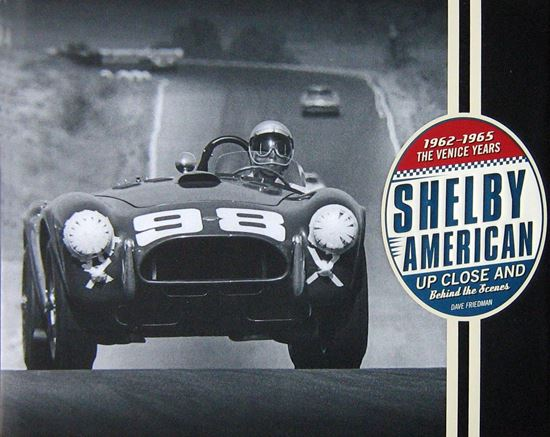 Immagine di SHELBY AMERICAN UP CLOSE AND BEHIND THE SCENES THE VENICE YEARS 1962-1965