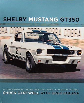 Picture of SHELBY MUSTANG GT350 My Years Designing, Testing and Racing Carroll's Legendary Mustangs