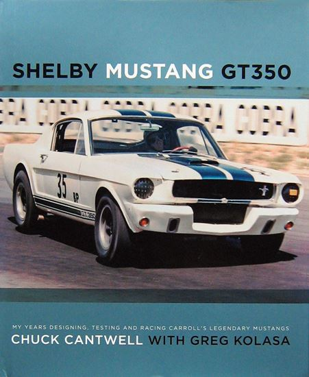 Immagine di SHELBY MUSTANG GT350 My Years Designing, Testing and Racing Carroll's Legendary Mustangs