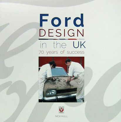 Immagine di FORD DESIGN IN THE UK 70 YEARS OF SUCCESS