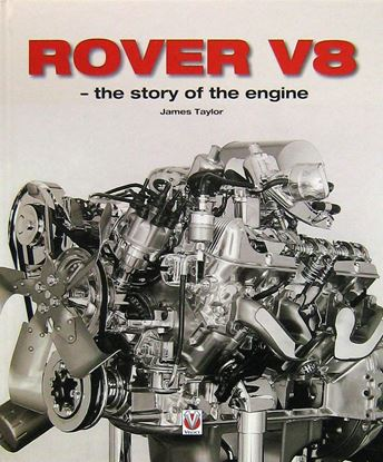 Picture of ROVER V8 THE STORY OF THE ENGINE