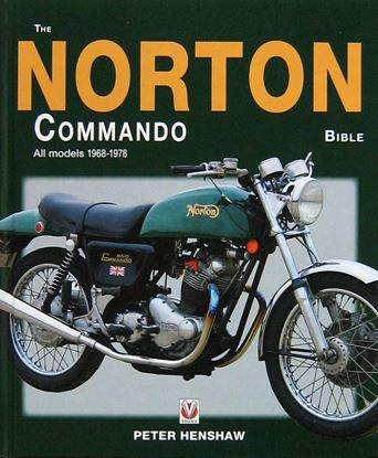 Immagine di THE NORTON COMMANDO BIBLE ALL MODELS 1968 TO 1978