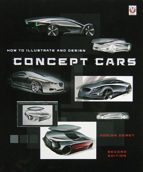 Picture of HOW TO ILLUSTRATE AND DESIGN CONCEPT CARS. 2nd edition 2017