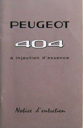 Picture of PEUGEOT 404 A INJECTIN D'ESSENCE NOTICE D'ENTRETIEN