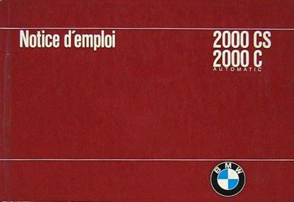 Picture of BMW 2000 CS 2000 C AUTOMATIC: NOTICE D'EMPLOI. EDIZIONE 1966